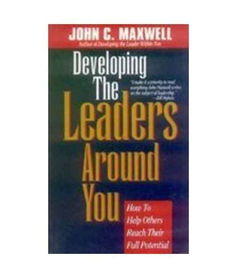 Developing The Leaders Around You developing the leaders around you buy developing the