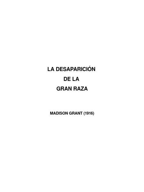 Desaparicion de La Gran Raza - Grant, Madison