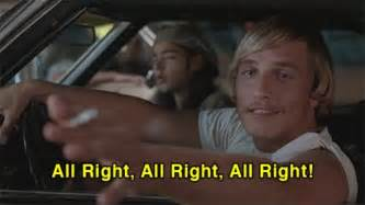 on top right dazed and confused movie quotes sayings dazed and