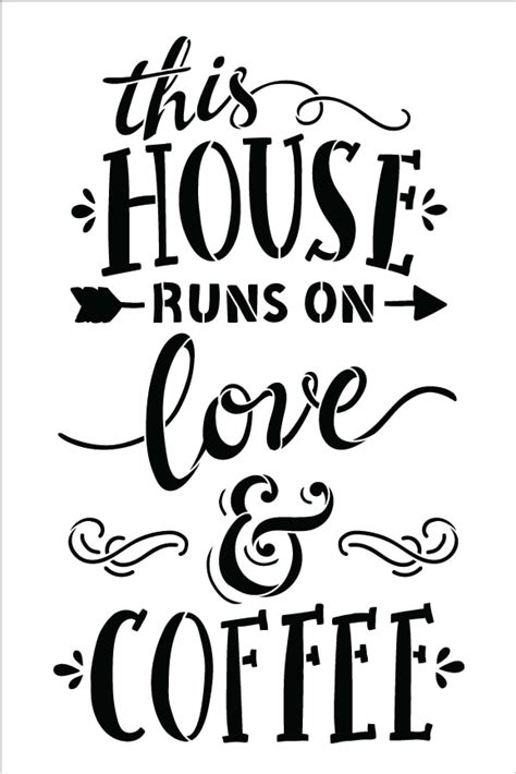 running to in search of home on the open road books this house runs on and coffee word stencil 10 quot x