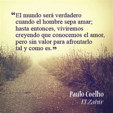 el zahir 98 best ecards espa 241 ol images on paulo coelho spanish quotes and amazing pictures