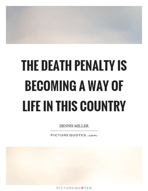 death penalty quotes the best quotes sayings quotations about death penalty quotes sayings death penalty picture quotes