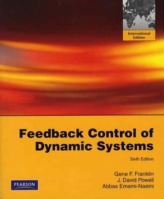 feedback of dynamic systems 8th edition what s new in engineering books feedback of dynamic systems gene f franklin
