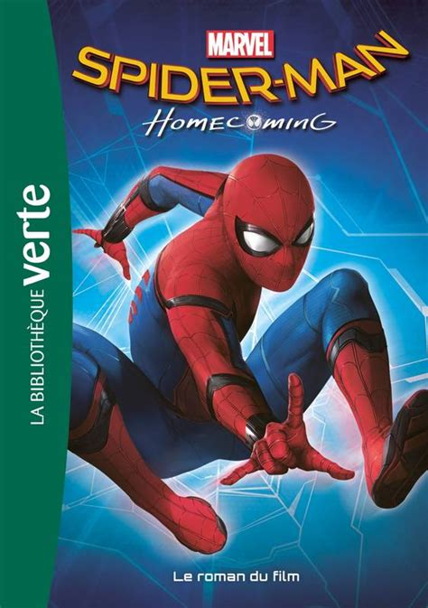 film roman marvel livre biblioth 232 que marvel 17 spider man homecoming le