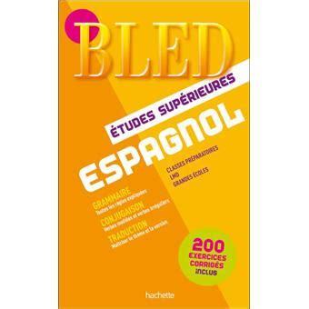 le bled espagnol bled espagnol 233 tudes sup 233 rieures broch 233 pierre gerboin livre tous les livres 224 la fnac