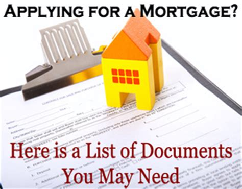 what paperwork do you need to buy a house what documents do you need when applying for a mortgage huliq