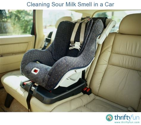 cleaning sour milk smell   car thriftyfun