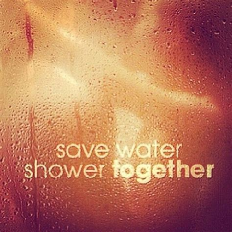 Shower Together by Save Water Shower Together Pictures Photos And Images For And