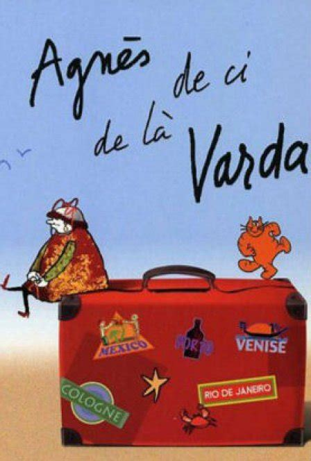 agnes varda from here to there agn 232 s varda from here to there film review tiny mix tapes