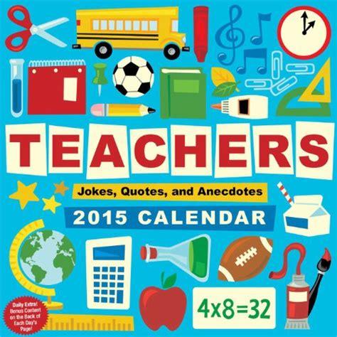 joke a day desk calendar teachers 2015 day to day calendar jokes quotes and