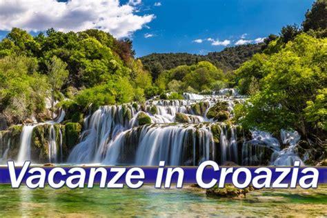 soggiorno in croazia offerte vacanza croazia pacchetti volo soggiorno