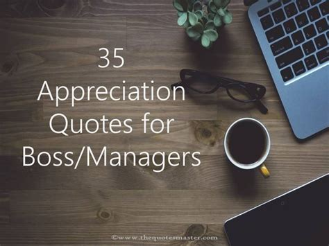 compilation    appreciation quotes  boss
