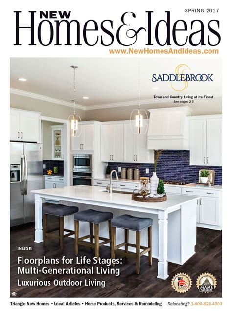 new homes and ideas magazine new homes ideas magazine spring 2017 issue new homes