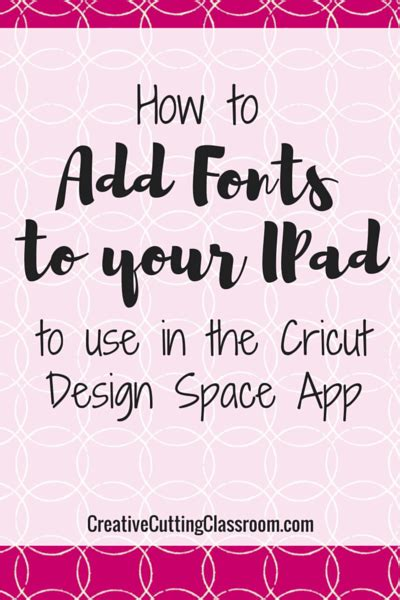font design ipad how to add fonts to your ipad to use in design space