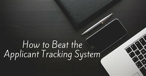 how to beat the applicant tracking system 19 strategies