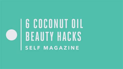 25 life hacks featuring coconut oil 25 life hacks hacks watch beauty tutorials 6 coconut oil beauty hacks that