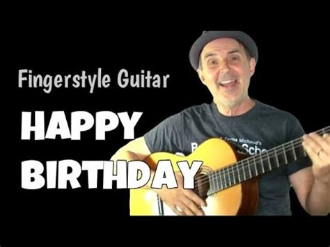 tutorial guitar happy birthday play happy birthday fingerstyle guitar fingerpicking