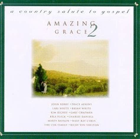 christianfree amazing grace country salute to gospel