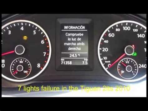 volkswagen tiguan light failure fallas de luces youtube