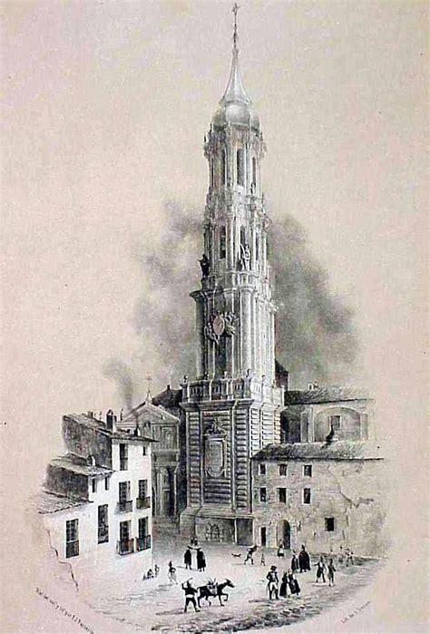 imagenes antiguas zaragoza torre de la seo zaragoza ilustraciones de parcerisa