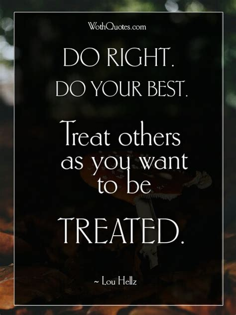 respect quotes sayings wothquotes wothquotes collection