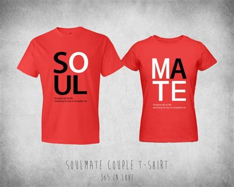 Couples Valentines Matching Shirts Matching Soulmate Tshirt By 365inlovedotcom On
