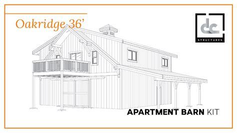 barn building plans apartment oakridge apartment barn kit 36 barn home kit dc structures