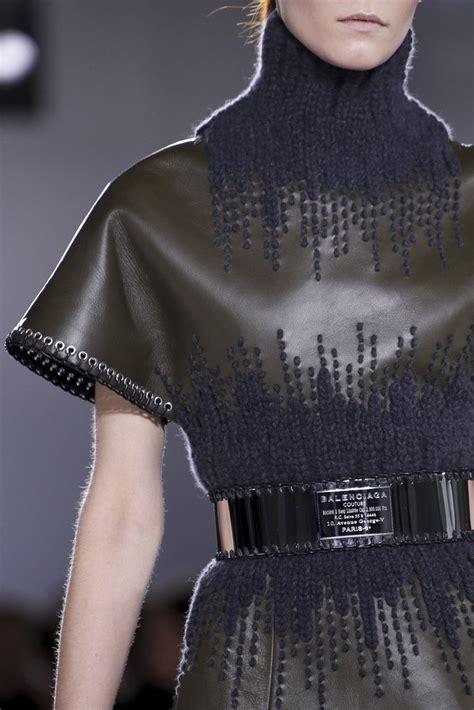 balenciaga a w 2014 15 fashion week en 2019 balenciaga texturas cuero y moda