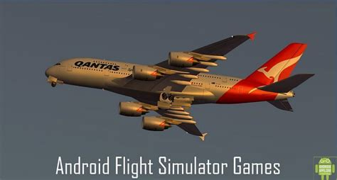 best android simulation top 5 best android flight simulator