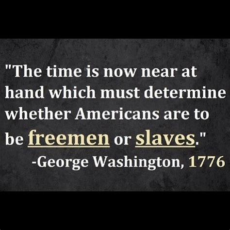 george washington the american revolution a short 90 miles from tyranny george washington quotes