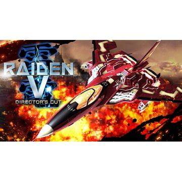 Raiden V Director S Cut Limited Edition raiden v director s cut limited edition