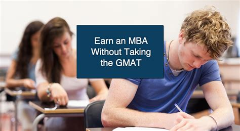 Mba Schools Canada No Gmat by Mba No Gmat Mba Programs That Don T Require The Gmat