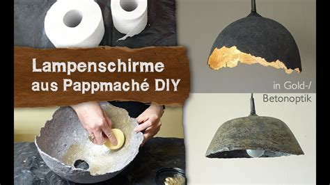 pappmache lampenschirme  gold betonoptik selber machen