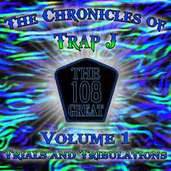 the chronicles of s evolution volume 1 the nosoi project books trap j quot the 108 great quot the chronicles of trap j vol 1