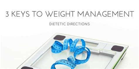 weight management nutritionist three to weight management dietetic directions