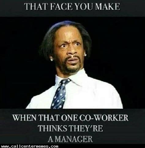 Funny Memes About Coworkers - that face you make when that one coworker thinks they are