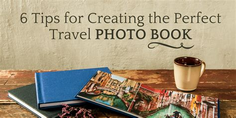 photo picture book 6 tips for creating the travel photo book