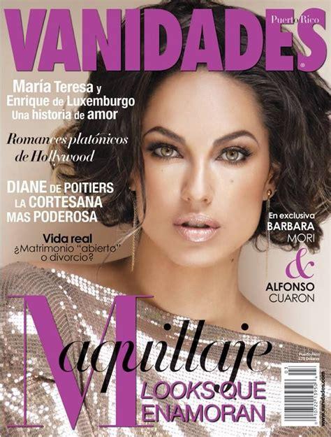vanidades puerto rico b 225 rbara mori vanidades magazine cover puerto rico
