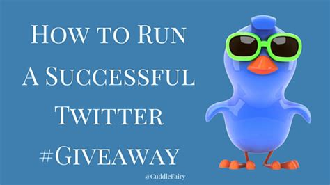 How To Run A Giveaway On Twitter - how to run a successful twitter giveaway cuddle fairy