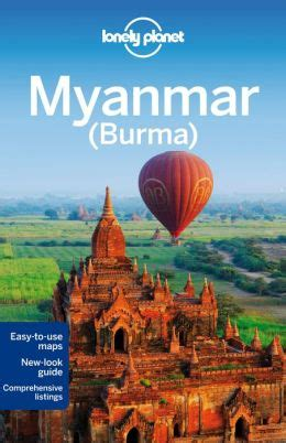 lonely planet myanmar burma by simon richmond 9781742205755 paperback barnes noble
