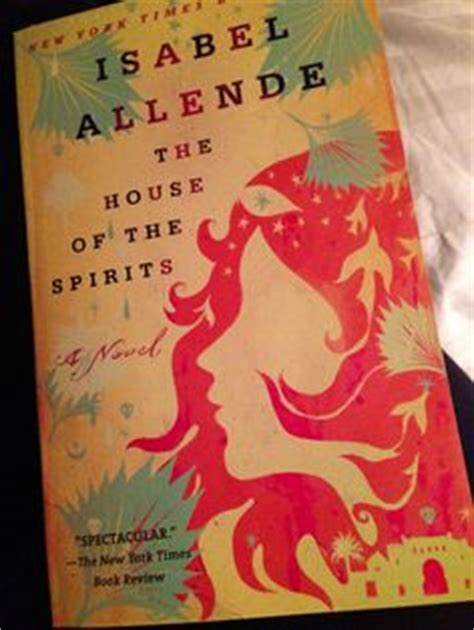 isabel allende house of spirits movies books i intend to read view on pinterest