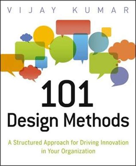 design for manufacturing a structured approach 101 design methods a structured approach for driving