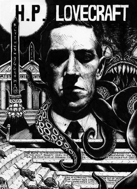 howard phillips lovecraft arte terror 15 ilustraciones exquisitas sobre h p lovecraft cthulhu los originales y horror