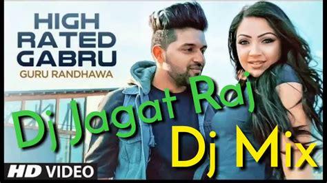 dj jagat raj remix mp3 song download download dj jagat raj high rated gabru latest punjabi