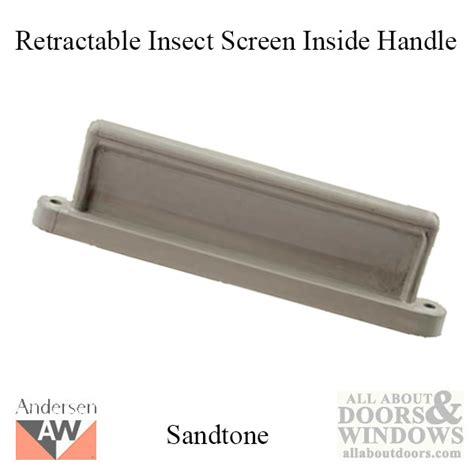 andersen door insect screen handle retractable insect screen interior handle for andersen fgd