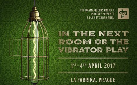 in the next room or the play in the next room or the play la fabrika