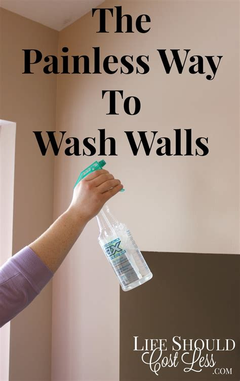 clean wall the painless way to wash walls life should cost less