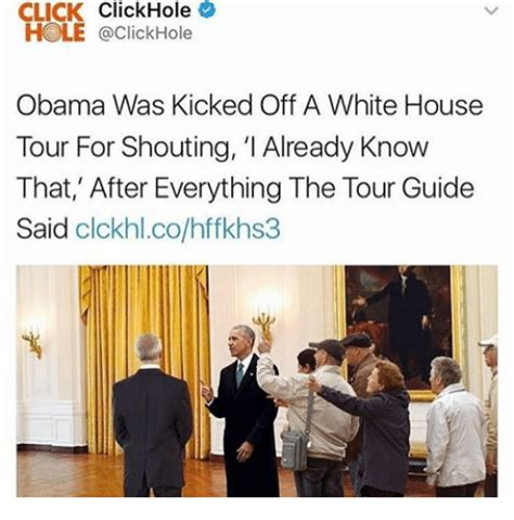 white house tours obama 25 best memes about click obama and white house click