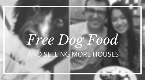 when can you sell puppies what free food can teach you about selling more houses