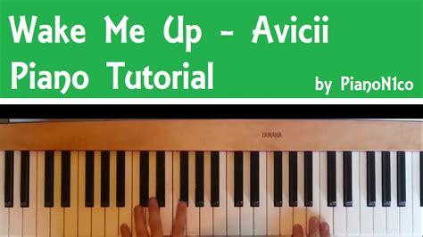 tutorial piano wake me up how to play wake me up by avicii on piano tutorial hd